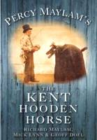 Percy Maylam's the Kent Hooden Horse